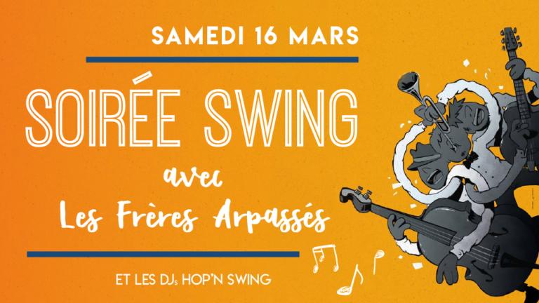 Soirée swing 16 mars Frère Arpassés