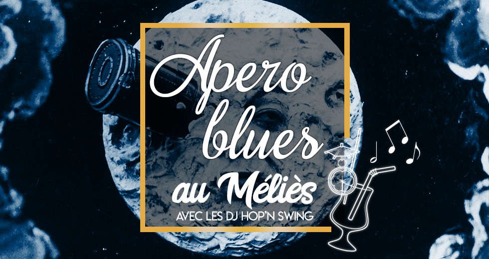 Apéro Blues au Méliès
