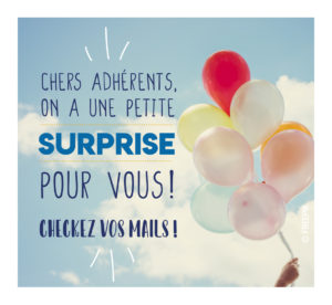 Surprise adhérents